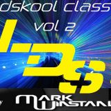 LDS 017 OLDSKOOL CLASSIC VOL 2 MIXED BY MARK WINSTANLEY