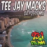 Tee Jay's Pa'ina Traffic Jam Mix 1-25-19