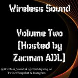 Wireless Sound - Volume Two [Multi Genre Mix CD] (Hosted By Zacman ADL) 2016