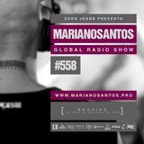 MARIANO SANTOS GLOBAL RADIO SHOW #558