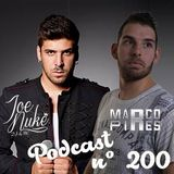 Marco Pires Podcast Episode 200 (6 Agosto 2018) SPECIAL GUEST JOE NUKE