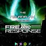 Freak Response - The Neurofunk Podcast 017 - Monday 14th January 2019