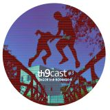 Th9cast #3 - Tagor b2b Rodrigo B