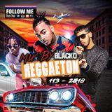 Mix By Blacko Reggaeton 113 8-26-2018