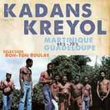 Kadans Kreyol - Martinique Guadeloupe 60's 70's deep grooves by Bon-Ton Roulay