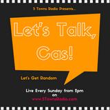 Let's Talk, Cas! (Ep.2)