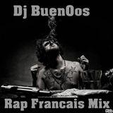 Rap Francais  Scratch Mix 2016  (Dj BuenOos Edit Mix)