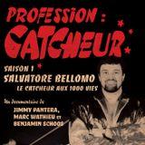 Profession Catcheur #1