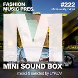 Lykov – Mini Sound Box Volume 222 (Weekly Mixtape)