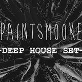 PaintSmooke - Deep House Set.