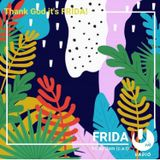Thank God It's FRIDA! #5