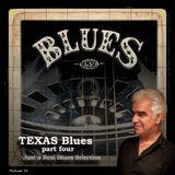 TEXAS Blues - part Four