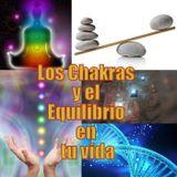 #166 Los Chakras y el Equilibrio en tu vida (Podcast)