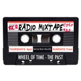 RadioMixtape Ep 24 Wheel of Time - The Past