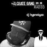 Crate Gang Radio Ep. 19: DJ Hypnotyza