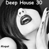 Deep House 30