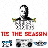 "DJ First Choice ""Tis The Season"" Holiday Mix"