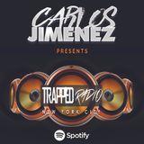 TRAPPED RADIO 032 #HouseMusic #TechHouse @CarlosJimenezNY