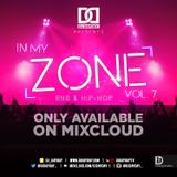 DJ Day Day Presents - In My Zone Vol 7 [R&B/HIP HOP]