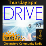 Thursday Drive at Five - @CCRDrive - 27/08/15 - Chelmsford Community Radio