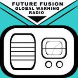 FUTURE FUSION GLOBAL WARNING RADIO March