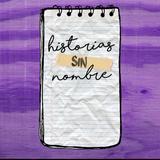Historias Sin Nombre | E08: Tania Langarica