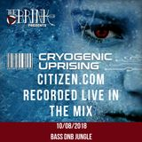 Citizen.com - Bass/DnB/Jungle - LIVE in the mix @ The BRINK Pres. Cryogenic Uprising - 10/08/2018