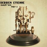 Derren Étienne - August 2015 Part 2