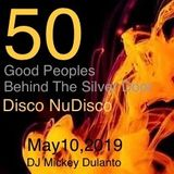 May 10th 2019 Good Peoples BEHIND THE SILVER DOOR. DJ Mickey Dulanto's set.