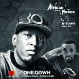AFRICAN MOVES (Ep 45) With Guest DJ B-Town