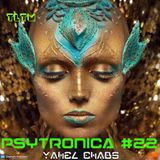 Yahel Chabs - PsyTronica Radioshow - Chapter #22 (24.11.2016) TLTM