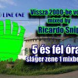 Vissza 2000-be vol. 1. - mixed by Ricardo Snip