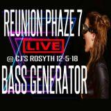 """BASS GENERATOR LIVE @ REUNION PHAZE 7 """"CJ'S ROSYTH 12-5-18"""""""