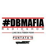 DBMAFIA Radio Show 015