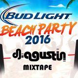 Dj Agustin @Beach Party 2016 Playa Miramar BudLight Tampico