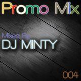 Basic Promo Mix 004 - Mixed By DJ Minty