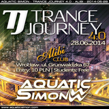 2014-06-28 - Aquatic Simon - Trance Journey 4.0 (Alibi Club Wroclaw)