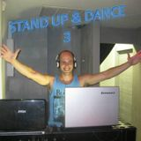 Stand Up & Dance 3