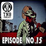Tuesday Night Blues - Episode 15