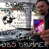 Broken Mindz Radio feat. Rustic