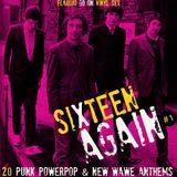 Sixtenn Again #1 -Live Vinyl Set (20 punk powerpop & new wawe anthems) 77-82