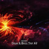 Keenax - Drum & Bass Trip #2