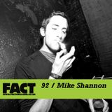 FACT Mix 92: Mike Shannon