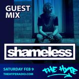THE HYPE 122 - SHAMELESS guest mix