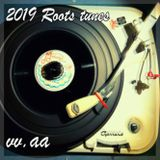 2K19 Selected Roots Tunes, Vocals & Dubs