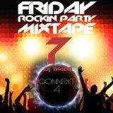 FRIDAY ROCKIN PARTY MIXTAPE #7