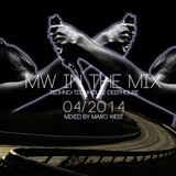 MW in the mix - Mixed by Marc West 04-2014 (techhouse & deephouse) incl Sweet&Sour excl track