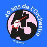 S06#06 Orchestre National de Montpellier : 40 ans !