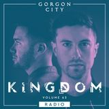 Gorgon City KINGDOM Radio 063