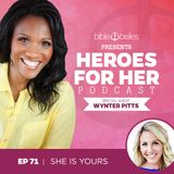 EP 71: Wynter Pitts – She Is Yours